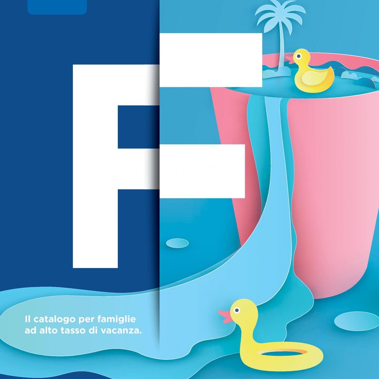 Un catalogo per famiglie ad alto tasso di vacanza
